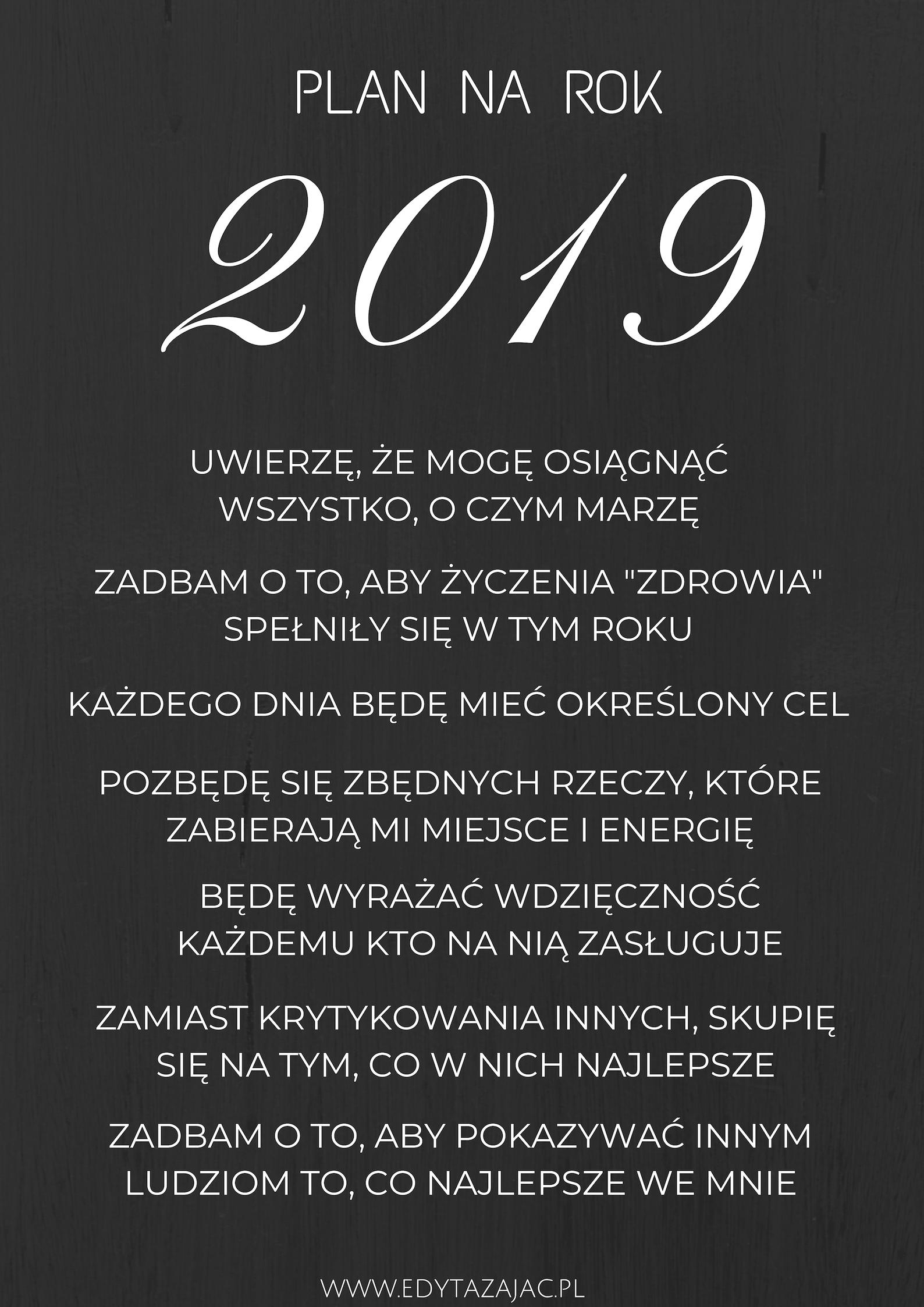 Manifest na rok 2019 + moje dwa słowa na nowy rok